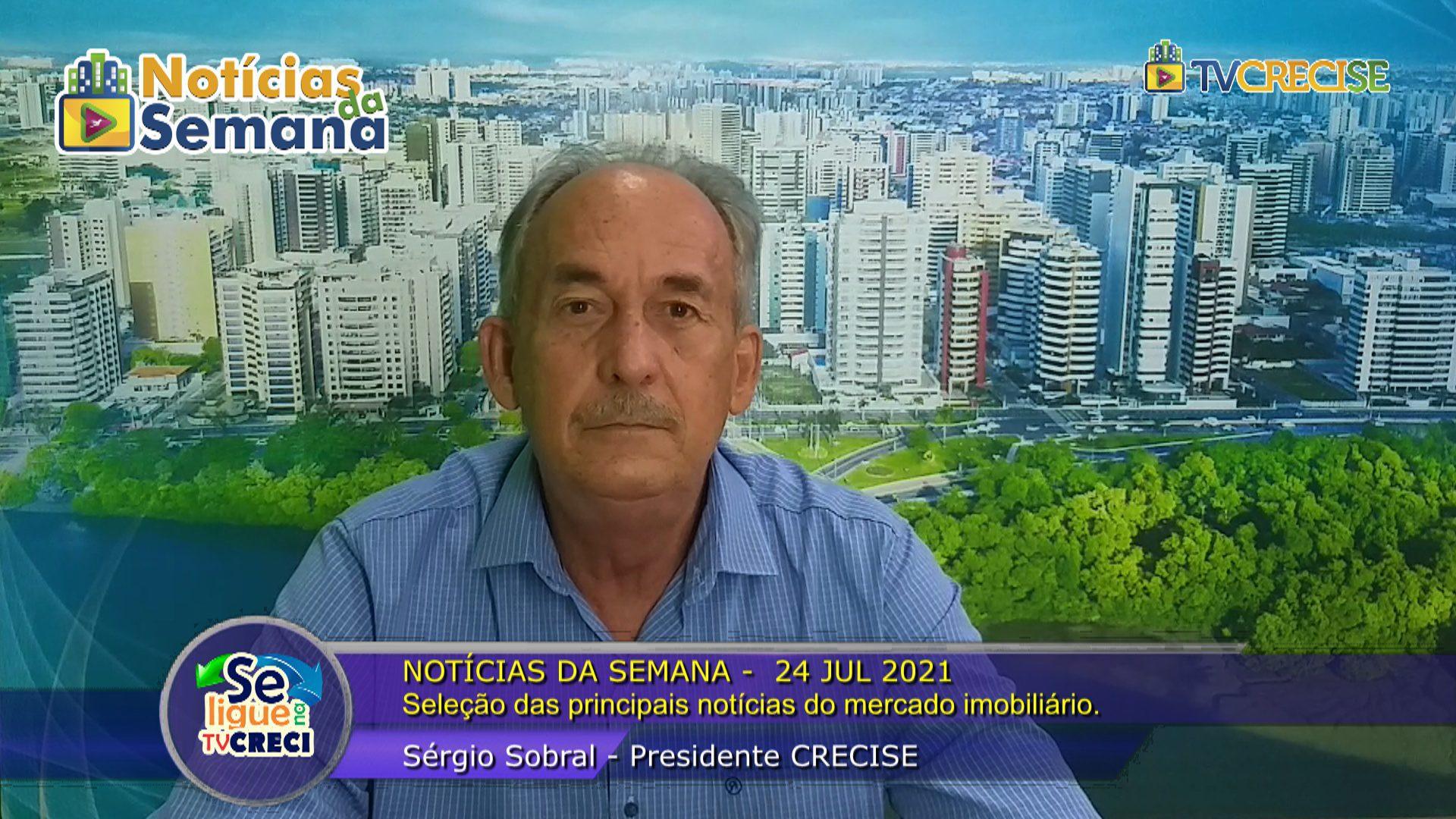 # NOTÍCIAS DA SEMANA – 24 JUL 2021